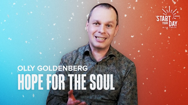 Hope for the Soul with Olly Goldenberg
