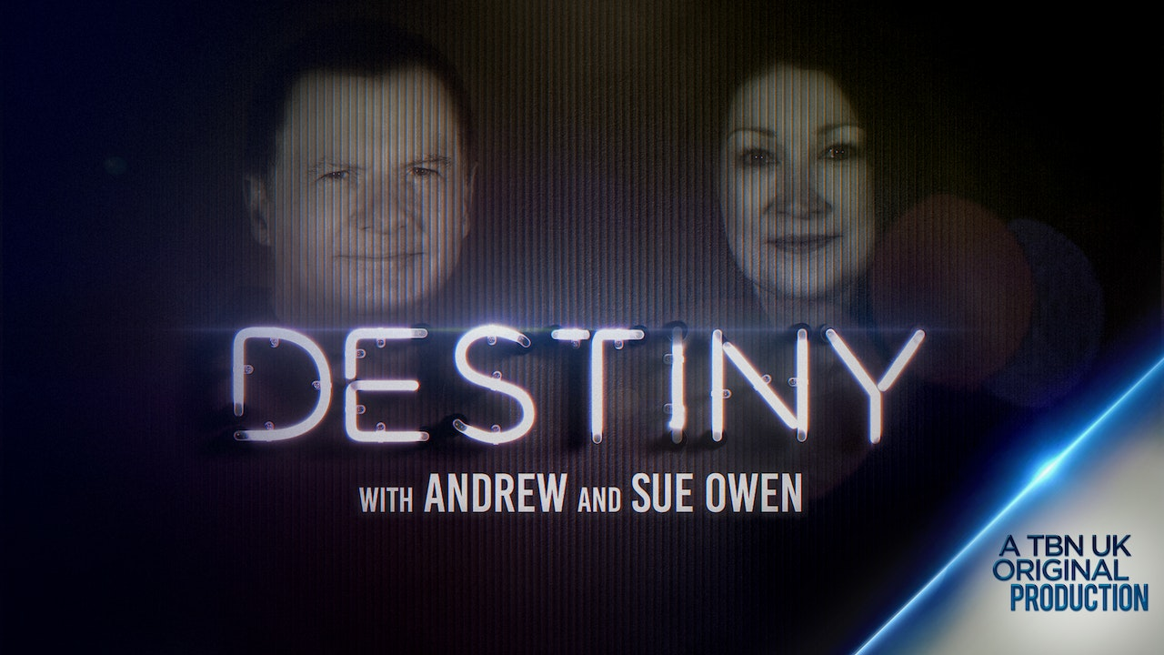 Destiny with Andrew and Sue Owen