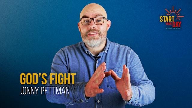 God's Fight with Jonny Pettman