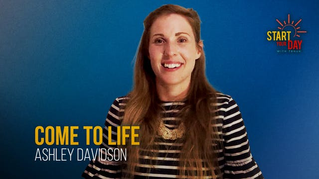 Come to Life with Ashley Davidson