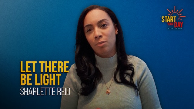 Let There be Light with Sharlette Reid