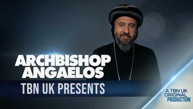 TBN Presents: Archbishop Angaelos