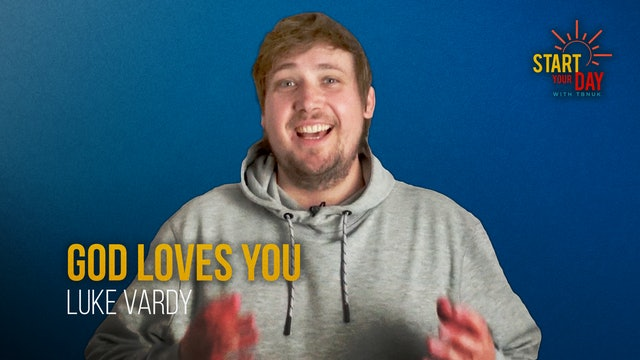 God Loves You with Luke Vardy