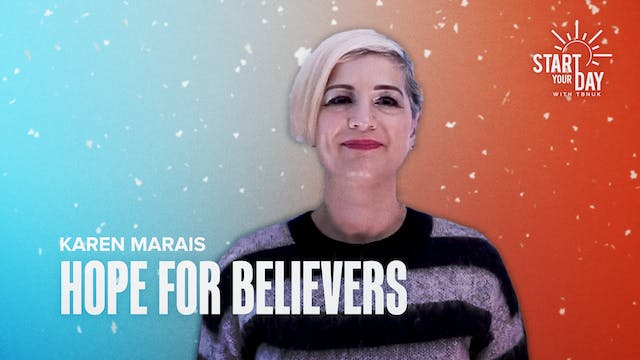 Hope for Believers with Karen Marais