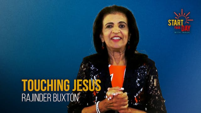 Touching Jesus with Rajinder Buxton