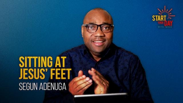 Sitting at Jesus' Feet with Segun Adenuga