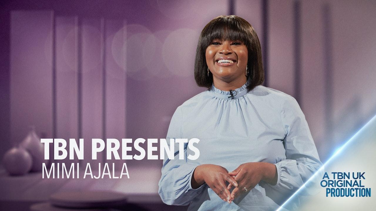 TBN Presents: Mimi Ajala