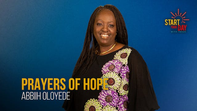 Prayers of Hope with Abbiih Oloyede