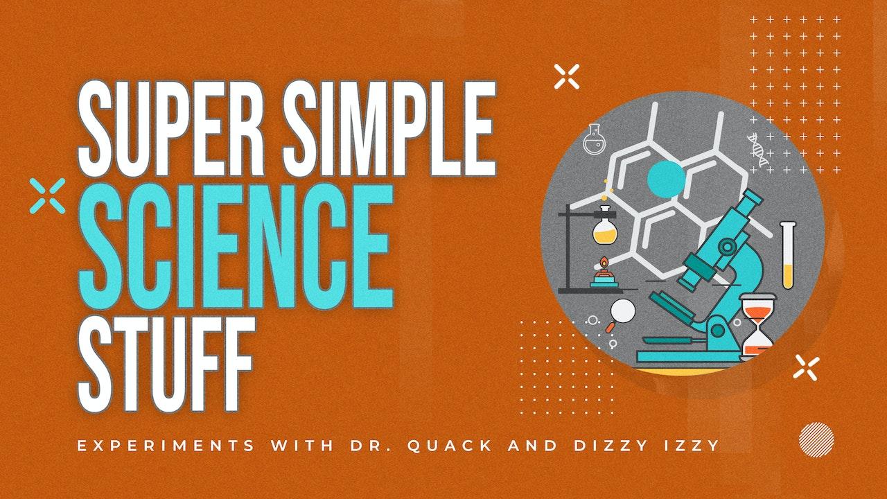 Super Simple Science Stuff