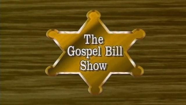Gospel Bill