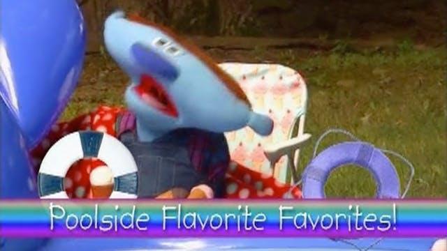 Poolside Flavorite Favorites |  Kicks...