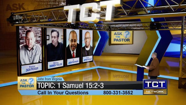 Topic: 1 Samuel 15:2-3 | Ask the Pastor