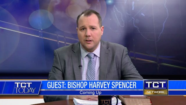 Bishop Harvey Spencer | TCT Today