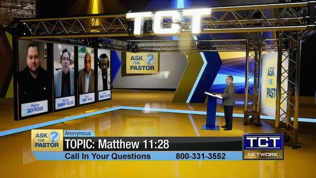 Topic: Matthew 11:28 | Ask the Pastor