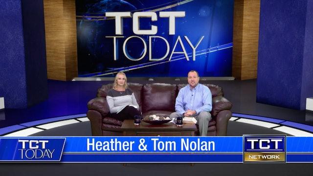 Join Tom & Heather Nolan   TCT Today    9/17/21
