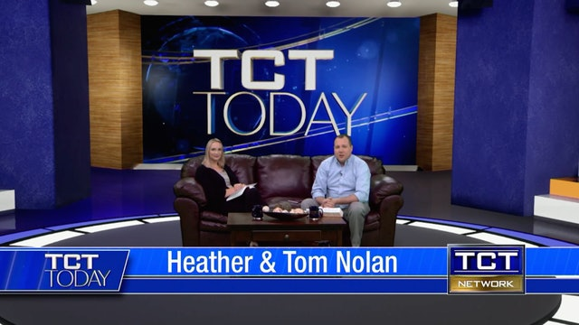 Join Tom & Heather Nolan | TCT Today  | 7/9/21