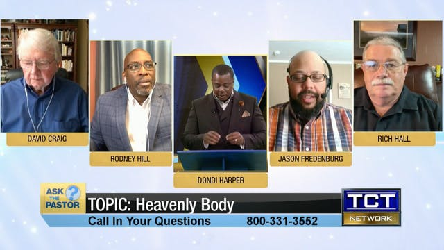 Topic: Heavenly Body | Ask the Pastor