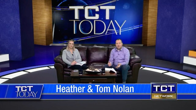 Join Tom & Heather Nolan | 3/12/21 | TCT Today