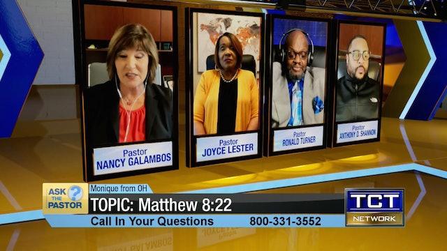 Topic: Matthew 8:22 | Ask the Pastor