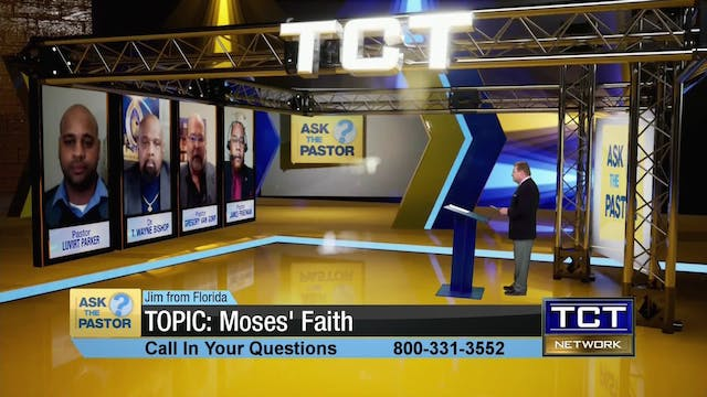Topic: Moses' Faith | Ask the Pastor
