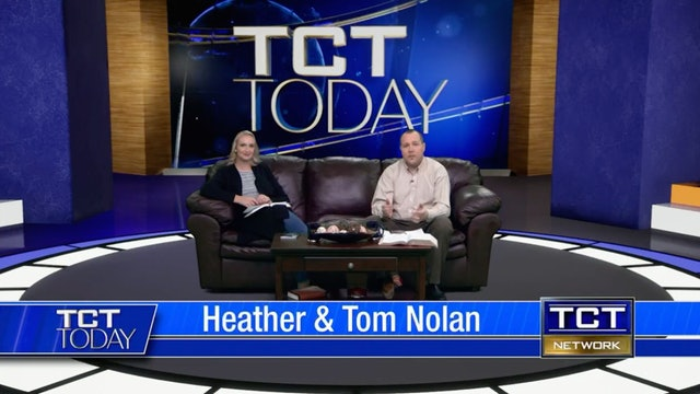 Join Tom & Heather Nolan | 3/19/21 | TCT Today