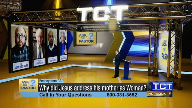 """""""Why did Jesus address his mother as Woman?"""" 