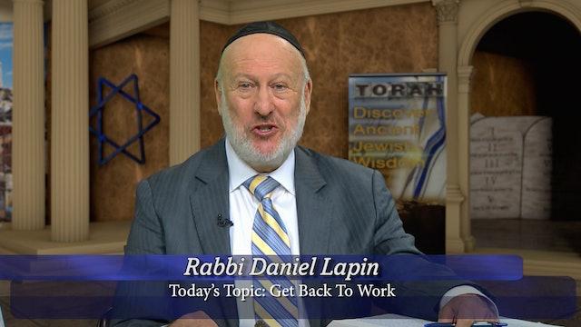 Get Back To Work   Ancient Jewish Wisdom