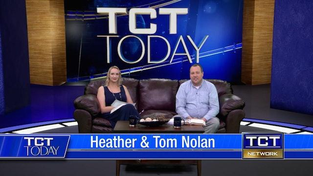 Join Tom & Heather Nolan | 5/21/21 | TCT Today