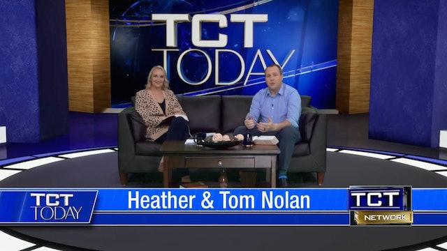 Join Tom & Heather Nolan | 1/22/21 | TCT Today