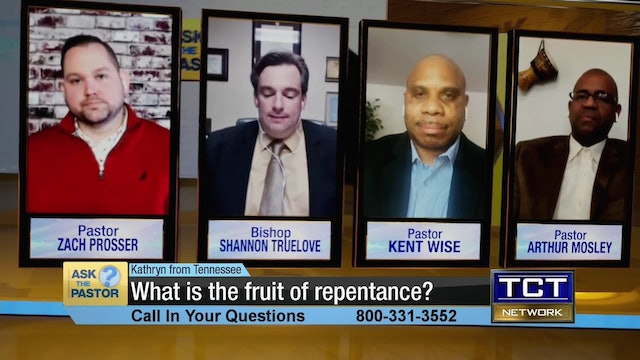 """""""What is the fruit of repentance?""""   Ask the Pastor"""