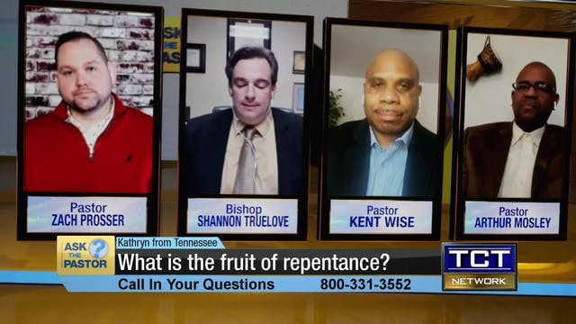 """What is the fruit of repentance?"" 