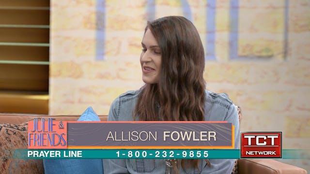 """Child-Like Faith"" Guest: Allison Fowler"