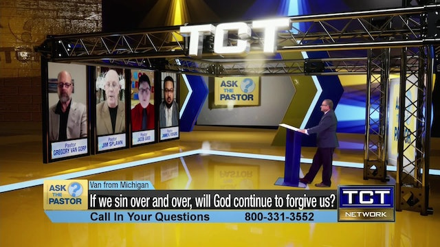"""""""If we sin over and over, will God continue to forgive us?"""""""
