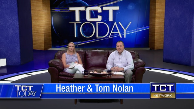 Join Tom & Heather Nolan | 6/25/21 | TCT Today
