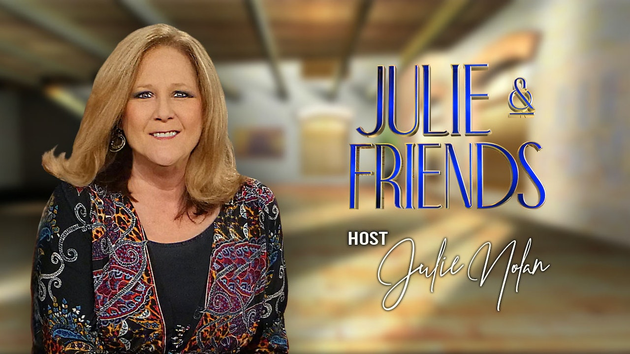 Julie and Friends