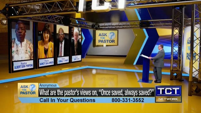 """What are the pastor's view on, ""Once..."