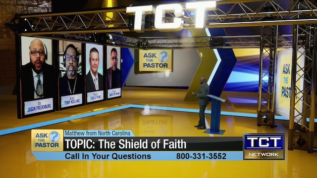 Topic: The Shield of Faith | Ask the Pastor