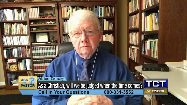 """As a Christian, will we be judged when the time comes?"" 