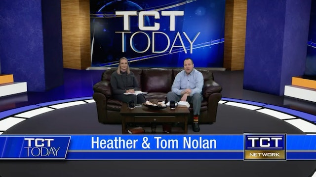 Join Tom & Heather Nolan | 3/05/21 | TCT Today