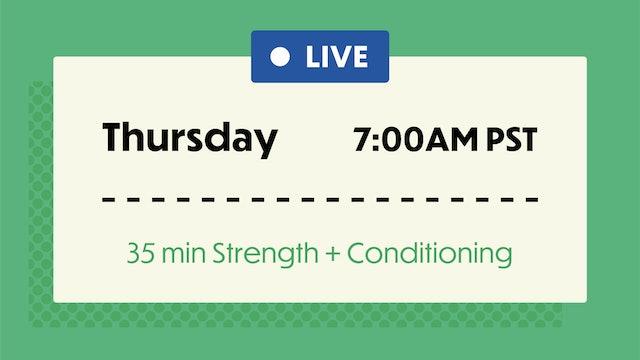 THURSDAY: 35 Min Sweat & Stretch