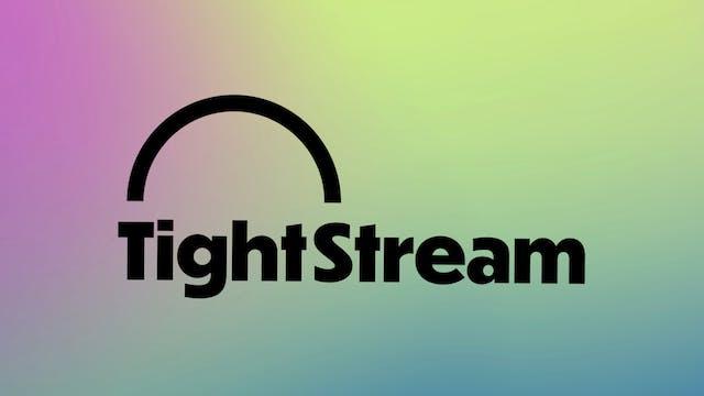 Tightstream