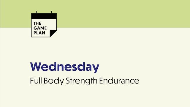 WEDNESDAY: Full Bod Strength Endurance