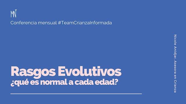 Rasgos Evolutivos ¿Qué es normal en los niños?