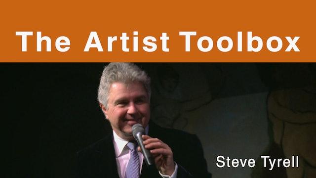 The Artist Toolbox - Steve Tyrell
