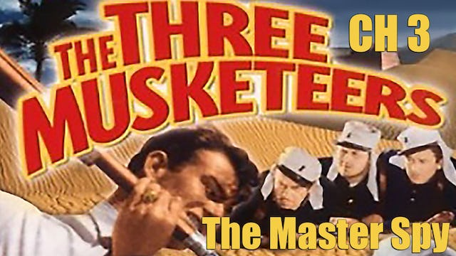 The Three Musketeers Chapter 3: The Master Spy