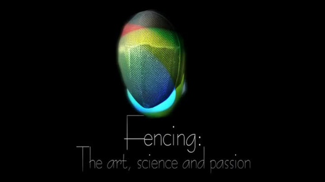 Fencing: the Art, the Science & the Passion