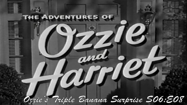 """Ozzie & Harriet """"Ozzie's Triple Banan..."""