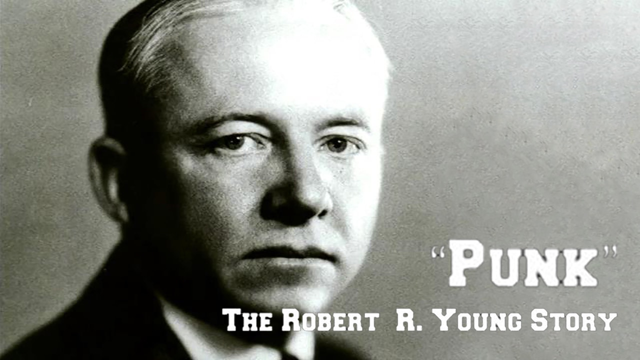 Punk: The Robert R. Young Story