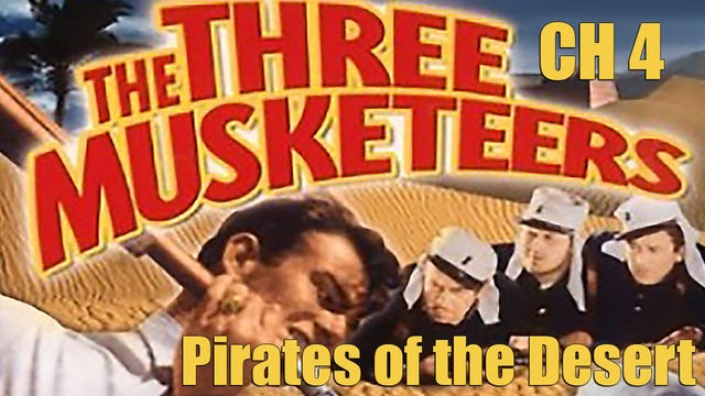 The Three Musketeers Chapter 4: Pirates of the Desert