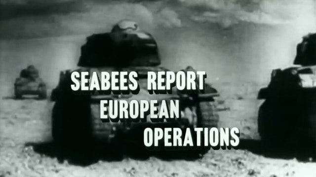 Seabees Report: European Operations